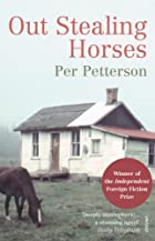 Out Stealing Horses by Per Petterson
