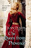 Plaidy, Jean: Queen from Provence (Plantagenet Saga)