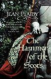 Plaidy, Jean: Hammer of the Scots (Plantagenet Saga)