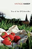 Hardy, Thomas: Tess of the D'Urbervilles (Vintage Classics)
