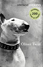 Oliver Twist (Vintage Classics) by Charles…