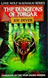 JOE DEVER: The Dungeons of Torgar (Lone Wolf 10)