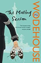 The Mating Season by P.G. Wodehouse