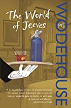 The World of Jeeves: A Jeeves and Wooster…