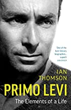 Primo Levi: A Life by Ian Thomson