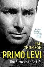 Primo Levi: A Life by Ian Thomson