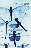 Eliot, George: Middlemarch (Vintage Classics)