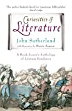 Sutherland, John: Curiosities of Literature: A Book-lover's Anthology of Literary Erudition