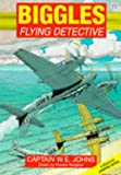 Johns, W.E.: Biggles: Flying Detective (Red Fox Graphic Novels)
