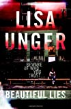 LISA UNGER: BEAUTIFUL LIES