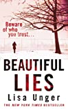 Unger, Lisa: Beautiful Lies