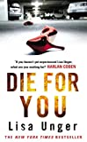 Unger, Lisa: Die for You