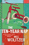 Wolitzer, Meg: The Ten-Year Nap