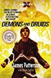 Patterson, James: Demons and Druids. James Patterson and Adam Sadler (Daniel X)