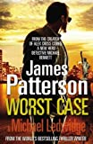 Patterson, James: Worst Case (Michael Bennett)