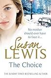 Lewis, Susan: The Choice