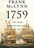 McLynn, Frank: 1759: The Year Britain Became Master of the World