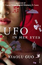 UFO in Her Eyes by Xiaolu Guo