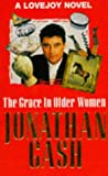 Gash, Jonathan: The Grace in Older Women