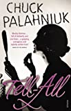 Palahniuk, Chuck: Tell-All