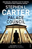 Carter, Stephen L.: Palace Council