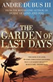 Dubus, Andre: The Garden of Last Days. Andre Dubus III