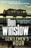 Don Winslow: The Gentlemen's Hour