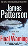 Patterson, James: Maximum Ride: The Final Warning