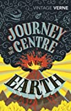 Verne, Jules: Journey to the Centre of the Earth (Vintage Classics)
