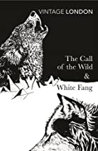 The Call of the Wild & White Fang (Vintage…