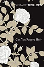 Can You Forgive Her? (Vintage Classics) by…