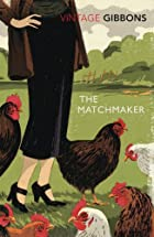 The Matchmaker by Stella Gibbons