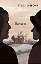 Bassett by Stella Gibbons