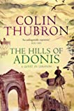 Thubron, Colin: The Hills of Adonis: A Quest in Lebanon