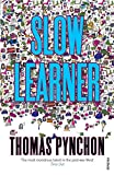 Pynchon, Thomas: Slow Learner