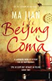 Ma Jian: Beijing Coma (Advanced Reader's Excerpt)