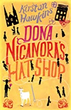 Dona Nicanora's Hat Shop by Kirstan&#8230;