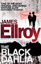 Black Dahlia by James Ellroy
