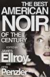 Ellroy, James: The Best American Noir of the Century