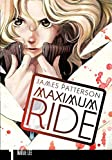 Patterson, James: Maximum Ride: The Manga, Vol. 1