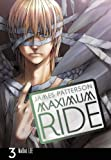 Patterson, James: Maximum Ride: The Manga, Vol. 3