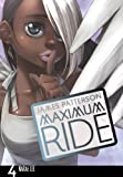 Patterson, James: Maximum Ride Volume 4.