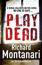 Play Dead by Richard Montanari