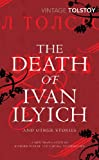 Leo Tolstoy: Death Ivan Ilyich Other Stories