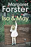 Forster, Margaret: Isa & May
