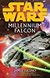 Luceno, James: Millennium Falcon (Star Wars)