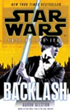 Star Wars: Fate of the Jedi: Backlash by…