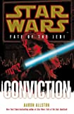 Allston, Aaron: Conviction. Aaron Allston (Star Wars)