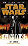 Troy Denning: Star Wars: Fate of the Jedi: Apocalypse