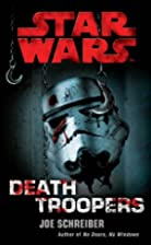 Star Wars: Deathtroopers by Joe Schreiber